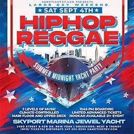 LDW NYC Hip Hop vs Reggae® Midnight Cruise Skyport Marina Jewel Yacht 2021