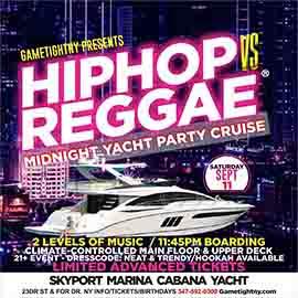 NYC Hip Hop vs Reggae® Saturday Midnight Cruise Skyport Marina Cabana