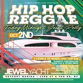 NYC Hip Hop vs Reggae® Friday Midnight Cruise Skyport Marina Jewel Yacht