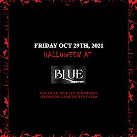 Blue Midtown Halloween Friday Night General Admission 2021
