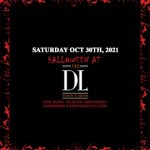 The DL Halloween Saturday Night General Admission 2021