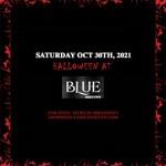 Blue Midtown NYC Halloween Saturday Night General Admission 2021