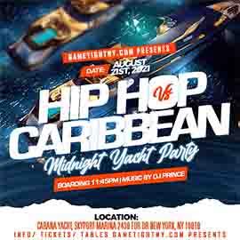 NYC Carribean vs Hip Hop Midnight Summer Cruise Skyport Marina Cabana