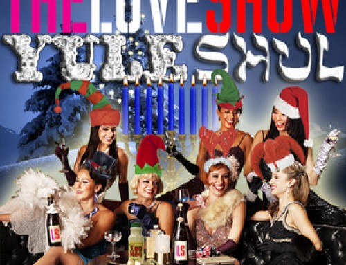 The Love Show: Rated R Holiday Burlesque Extravaganza