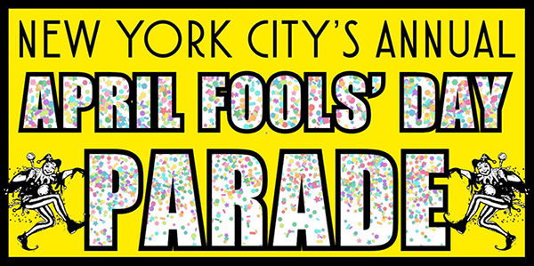 NYC's 35th Annual April Fools' Day Parade
