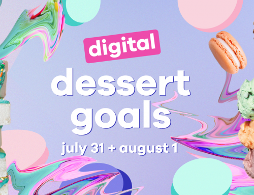 Digital Dessert Goals!