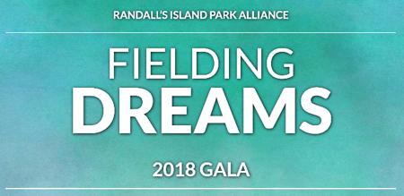 Randall's Island Park Alliance Fielding Dreams 2018 Gala