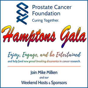 PCF Hamptons Gala Benefiting Prostate Cancer Foundation