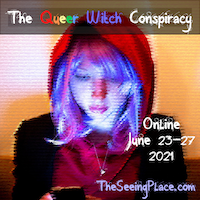 THE QUEER WITCH CONSPIRACY, presented by The Seeing Place