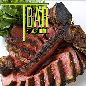 Celebrate Father's Day at T-Bar Steak & Lounge