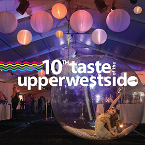 10th Annual Taste of the Upper West Side: The Best of the West
