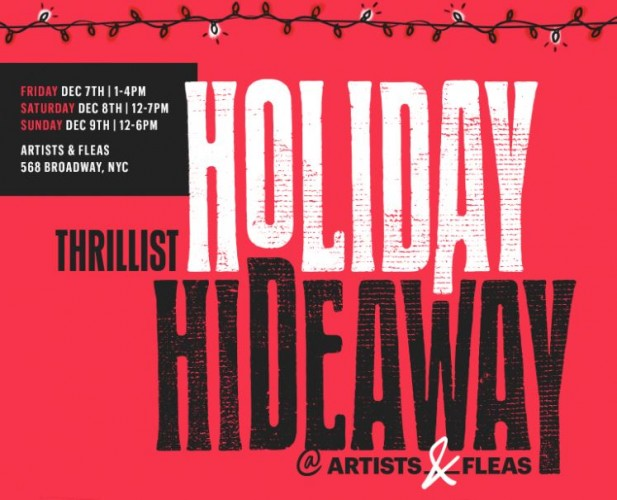 Thrillist Holiday Hideaway At Artists & Fleas