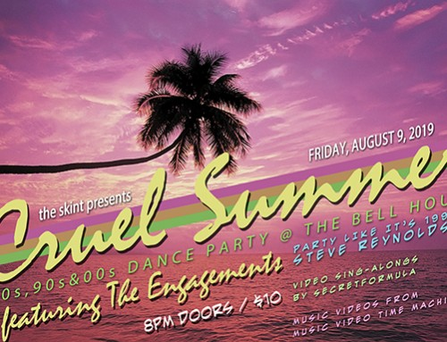 Get Ready for Cruel Summer, a 80s, 90s & 00s Dance Party!