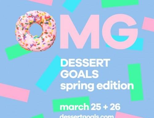 Dessert Goals 2017! Spring Edition