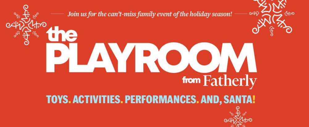 The Playroom from Fatherly: Holiday Pop-Up