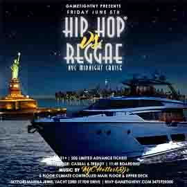 NYC Hip Hop vs. Reggae® Midnight Yacht Party at Jewel Yacht