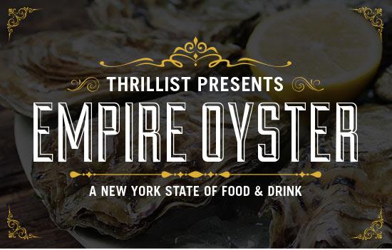 Thrillist Presents: Empire Oyster