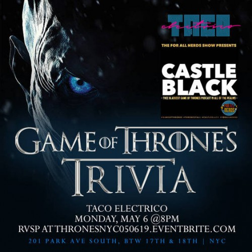Game of Thrones Trivia with Castle Black Podcast