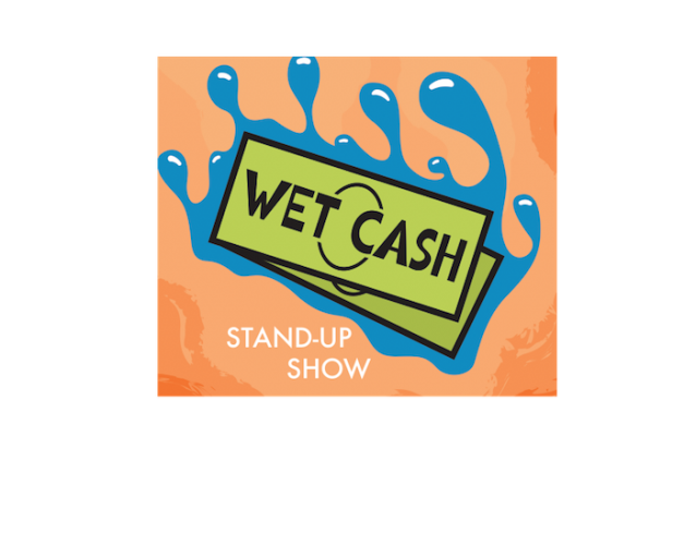 Wet Cash Comedy! Free Beer, Free Show for Charity!