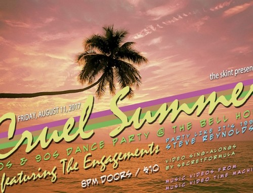 the skint presents: Cruel Summer: 80s + 90s Dance Party