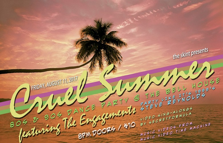 the skint presents: Cruel Summer: 80s + 90s Dance Party