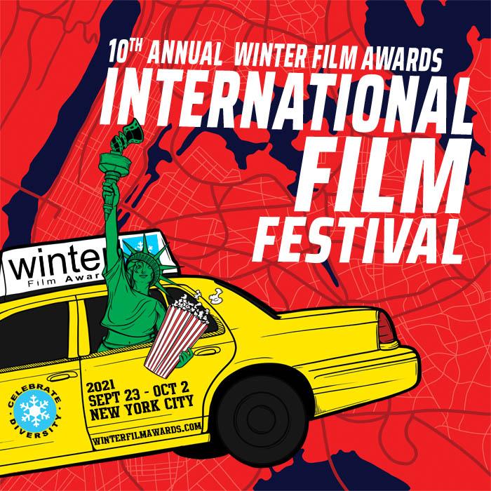 NYC's 10th Annual Winter Film Awards International Film Festival - Sep 23-Oct 2 2021