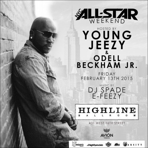 All-Star Weekend at Highline Ballroom with Young Jeezy and Odell Beckham Jr.